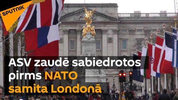 ASV zaudē sabiedrotos pirms NATO samita Londonā - Sputnik Latvija